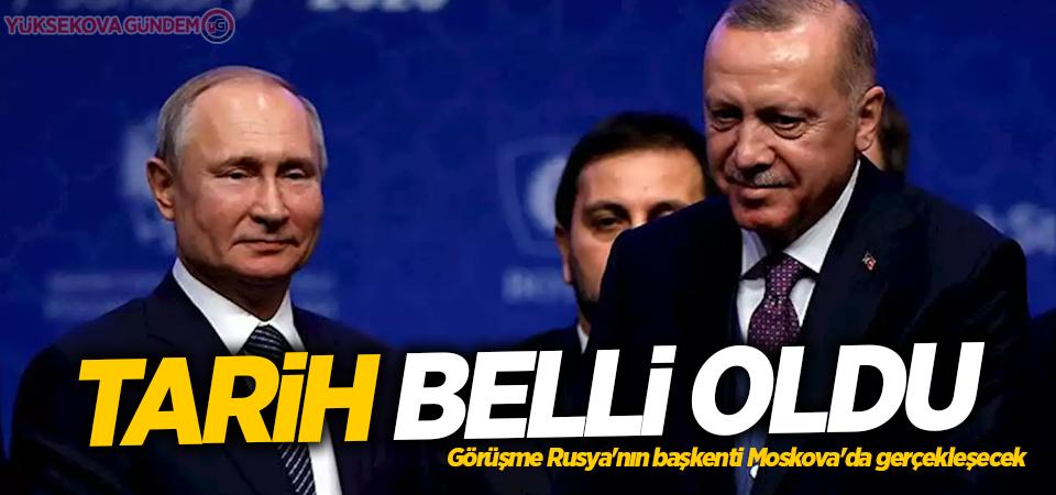 Erdoğan ve Putin Moskova'da görüşecek