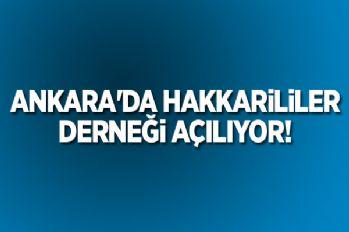 Ankara'da Hakkarililer derneği açılıyor!