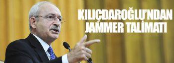 Kılıçdaroğlu'ndan Jammer Talimatı
