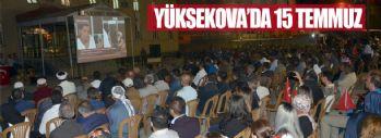 Yüksekova'da 15 Temmuz