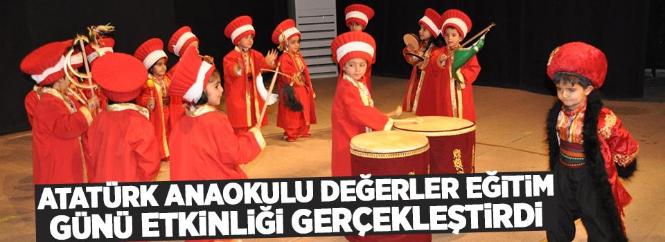 Atatürk Anaokulu Değerler Eğitim Günü Etkinliği gerçekleştirildi