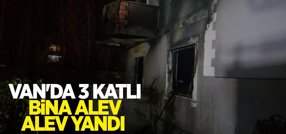 Van'da 3 katlı bina alev alev yandı