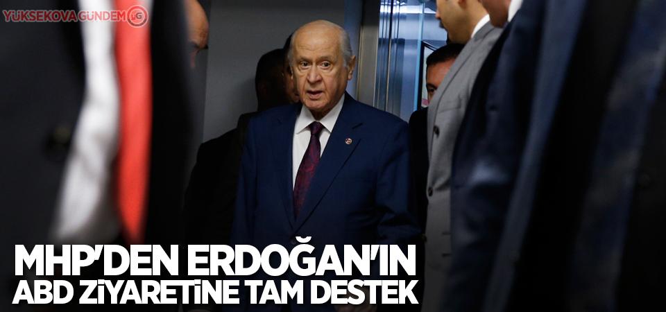 MHP'den Erdoğan'ın ABD ziyaretine tam destek