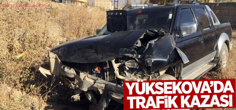 Yüksekova'da kaza: 3 Yaralı