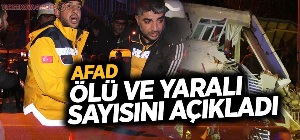 AFAD ölü ve yaralı sayısını açıkladı