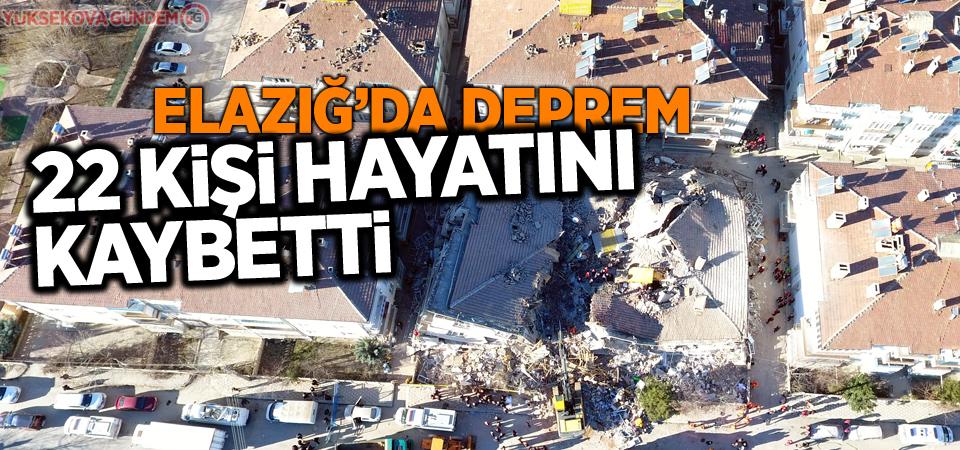 Elazığ'da Deprem: 22 kişi hayatını kaybetti