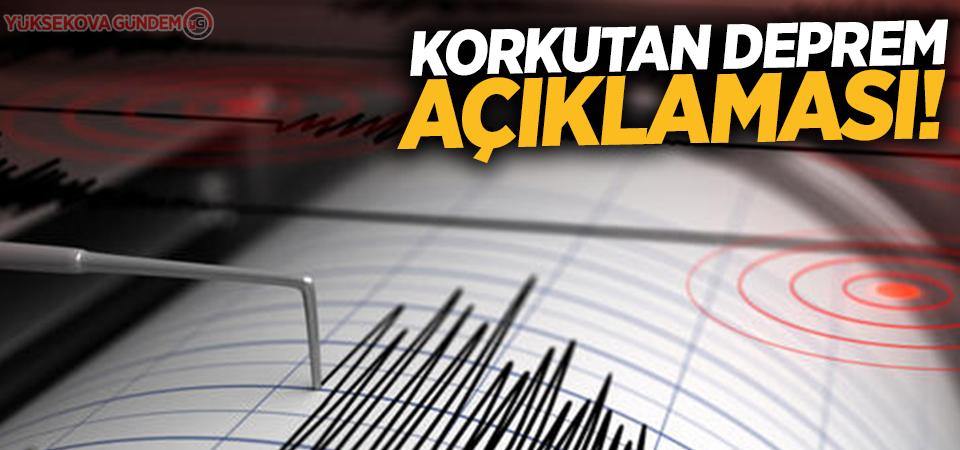 Korkutan deprem açıklaması!